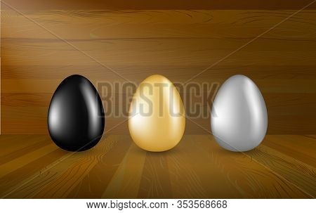 Gold, Black And Silver Eggs Collection On Wooden Background