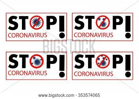 Stop The New Covid-19 Coronavirus Outbreak 2019-ncov In Wuhan, China. Warning About Travel Or Free F