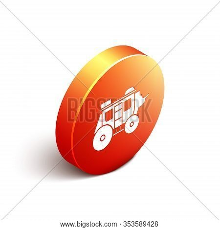Isometric Western Stagecoach Icon Isolated On White Background. Orange Circle Button. Vector Illustr