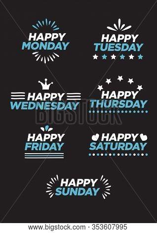 Concept Fun Art Design With Word Monday, Tuesday, Wednesday, Thursday, Friday, Saturday, Sunday. Vec