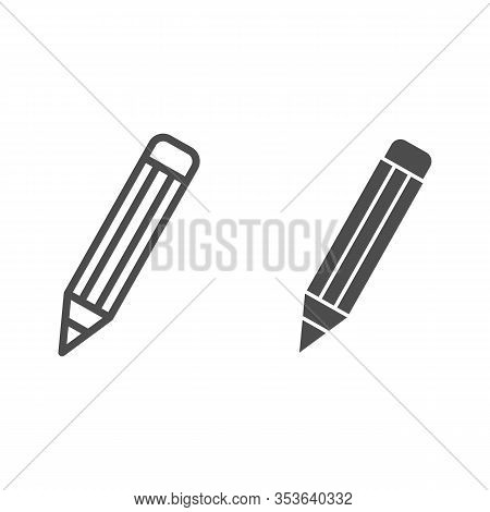 Pencil Line And Solid Icon. Graphite Pencil Symbol, Outline Style Pictogram On White Background. Sch