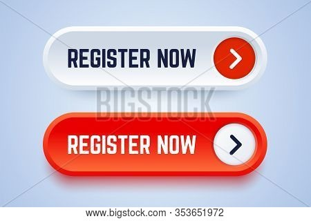 Register Now Buttons In Two Options With An Arrow. White And Red Colors. Vector Button For Registrat