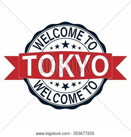 Tokyo. Welcome To Tokyo Stamp On A White Background
