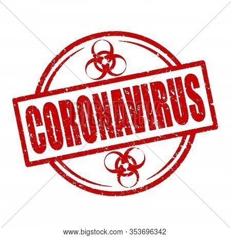 Coronavirus Red Round Rubber Stamp With Sign Of Biological Danger.