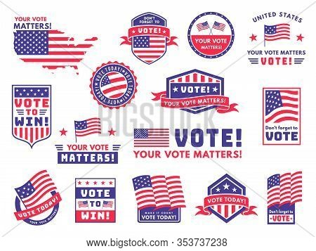 Usa Voting Labels. American Presidential Election Badges And Vote Stickers, Encouraging Political Vo