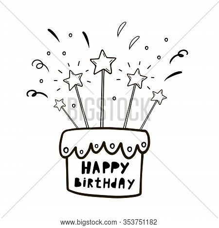 Happy Birthday. Birthday Cake. Vector Illustration In Doodle Style. Birthday Card Design. Cake With