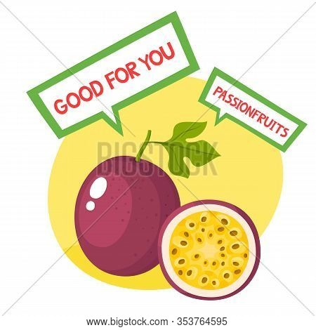 Vector Illustration Of Organic Badge With Passionfruit Isolated On White.