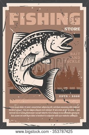 Salmon And Trout Fishing, Fish Catch And Fisher Equipment Store Retro Vintage Grunge Poster. Vector