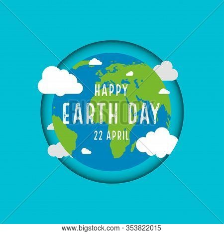 Earth Day. 22 April. Earth Planet With Text. Vector
