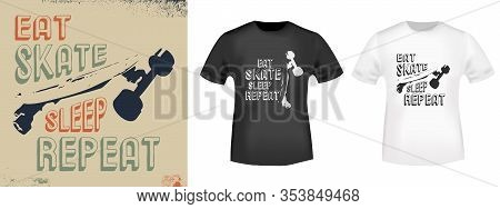 Eat Skate Sleep Repeat T-shirt Print Stamp For Tee, T Shirts Applique, Fashion, Badge, Label Retro C