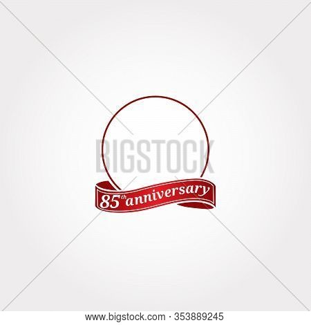 Template Logo 85th Anniversary With A Circle And The Number 85 In It And Labeled The Anniversary Yea