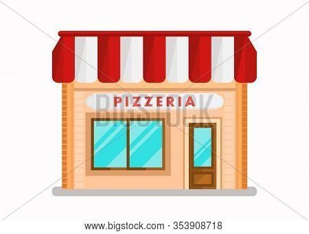 Pizzeria Modern Building Flat Vector Illustration. Cartoon Cafe Front View. Bistro With White And Re
