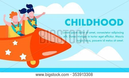 Happy Childhood Motivation Flat Cartoon Banner With Space For Promotional Text Vector Illustration W