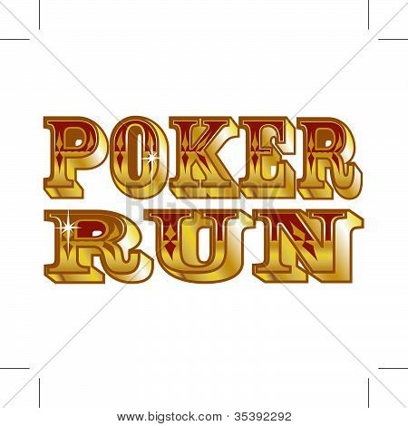 Poker Run Sign Or Lettering