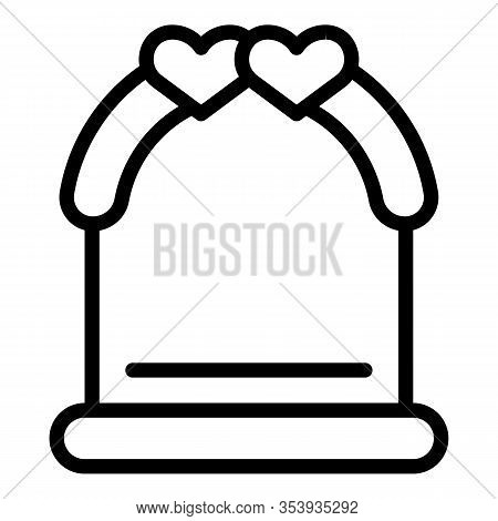 Wedding Ceremony Arch Icon. Outline Wedding Ceremony Arch Vector Icon For Web Design Isolated On Whi