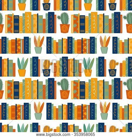 Seamless Vector Pattern With Hand Drawn Books And Home Plants. Background Of Large Stacks Of Books,