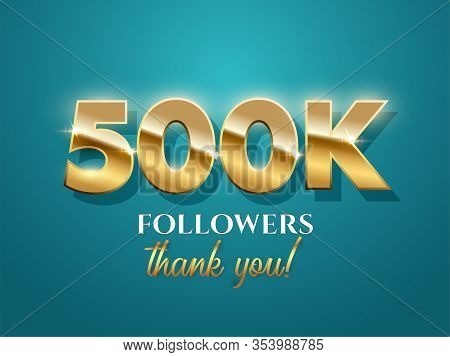 500k Followers Celebration Vector Banner With Text. Social Media Achievement Poster. 500k Followers