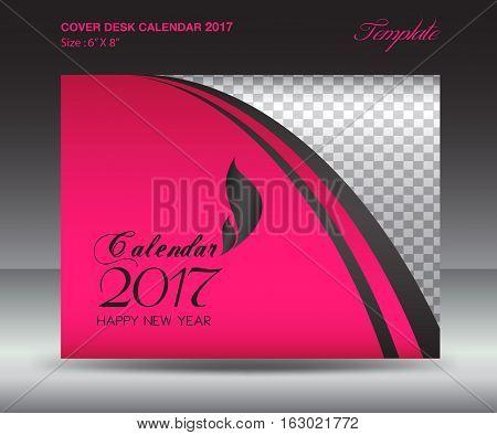 Desk calendar 2017 year Size 6x8 inch horizontal, Pink Cover design, Business brochure flyer template, advertisement, book