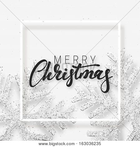 Christmas background with Shining white and silver Snowflakes. Lettering Merry Christmas card vector Illustration.
