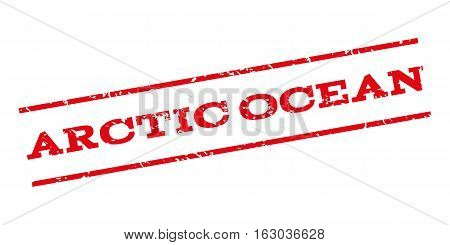 Arctic Ocean watermark stamp. Text tag between parallel lines with grunge design style. Rubber seal stamp with dust texture. Vector red color ink imprint on a white background.