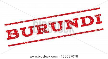 Burundi watermark stamp. Text tag between parallel lines with grunge design style. Rubber seal stamp with dirty texture. Vector red color ink imprint on a white background.