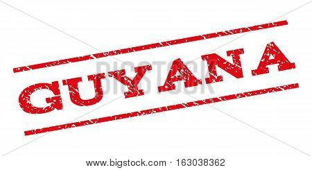 Guyana watermark stamp. Text caption between parallel lines with grunge design style. Rubber seal stamp with dirty texture. Vector red color ink imprint on a white background.