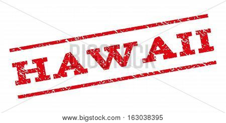 Hawaii watermark stamp. Text caption between parallel lines with grunge design style. Rubber seal stamp with scratched texture. Vector red color ink imprint on a white background.