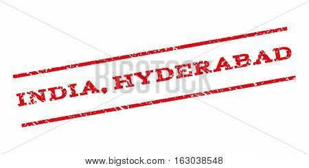 India Hyderabad watermark stamp. Text tag between parallel lines with grunge design style. Rubber seal stamp with dust texture. Vector red color ink imprint on a white background.