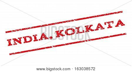 India Kolkata watermark stamp. Text caption between parallel lines with grunge design style. Rubber seal stamp with unclean texture. Vector red color ink imprint on a white background.