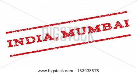 India Mumbai watermark stamp. Text caption between parallel lines with grunge design style. Rubber seal stamp with scratched texture. Vector red color ink imprint on a white background.