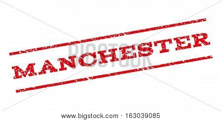 Manchester watermark stamp. Text caption between parallel lines with grunge design style. Rubber seal stamp with dirty texture. Vector red color ink imprint on a white background.