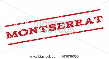 Montserrat watermark stamp. Text caption between parallel lines with grunge design style. Rubber seal stamp with unclean texture. Vector red color ink imprint on a white background.