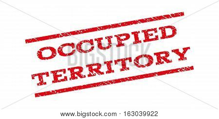 Occupied Territory watermark stamp. Text caption between parallel lines with grunge design style. Rubber seal stamp with dust texture. Vector red color ink imprint on a white background.