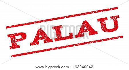 Palau watermark stamp. Text caption between parallel lines with grunge design style. Rubber seal stamp with unclean texture. Vector red color ink imprint on a white background.