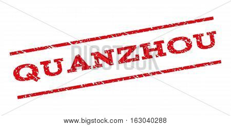 Quanzhou watermark stamp. Text tag between parallel lines with grunge design style. Rubber seal stamp with dust texture. Vector red color ink imprint on a white background.