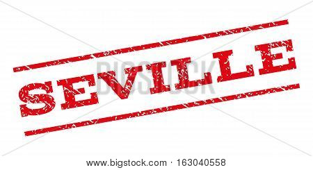 Seville watermark stamp. Text caption between parallel lines with grunge design style. Rubber seal stamp with scratched texture. Vector red color ink imprint on a white background.