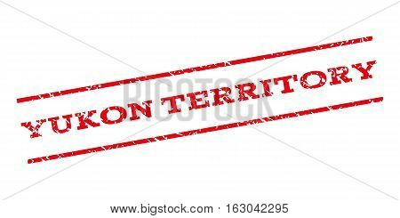 Yukon Territory watermark stamp. Text tag between parallel lines with grunge design style. Rubber seal stamp with unclean texture. Vector red color ink imprint on a white background.