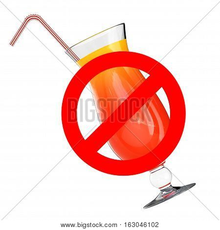Do Not Drink Concept. Glass with Cocktail and Prohibit Sign on a white background. 3d Rendering