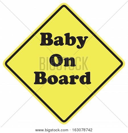 Baby on board warning sign over a white background