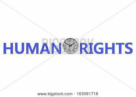 Clock and word of Human Rights for background 3d illustration