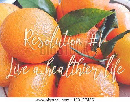 New Years resolution to live a healthier lifestyle words