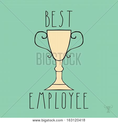 card template with winner cup. phrase best employee. hand drawn letters