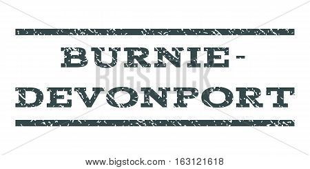 Burnie-Devonport watermark stamp. Text caption between horizontal parallel lines with grunge design style. Rubber seal stamp with dust texture.