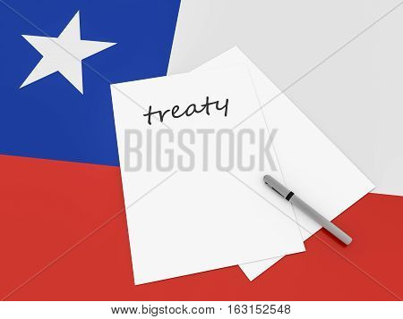 Chilean Politics: Treaty Note With Pen On Chile Flag 3d illustration