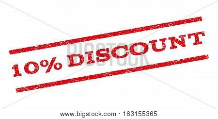 10 Percent Discount watermark stamp. Text caption between parallel lines with grunge design style. Rubber seal stamp with dirty texture. Vector red color ink imprint on a white background.