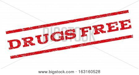 Drugs Free watermark stamp. Text caption between parallel lines with grunge design style. Rubber seal stamp with unclean texture. Vector red color ink imprint on a white background.