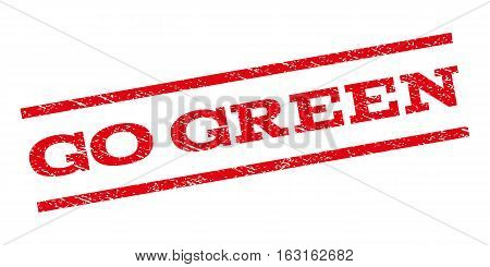 Go Green watermark stamp. Text tag between parallel lines with grunge design style. Rubber seal stamp with dirty texture. Vector red color ink imprint on a white background.