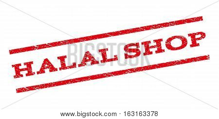 Halal Shop watermark stamp. Text caption between parallel lines with grunge design style. Rubber seal stamp with scratched texture. Vector red color ink imprint on a white background.