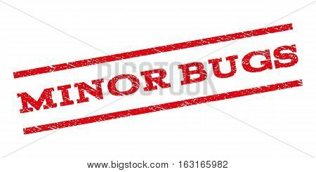Minor Bugs watermark stamp. Text caption between parallel lines with grunge design style. Rubber seal stamp with scratched texture. Vector red color ink imprint on a white background.