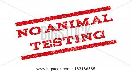 No Animal Testing watermark stamp. Text tag between parallel lines with grunge design style. Rubber seal stamp with dust texture. Vector red color ink imprint on a white background.